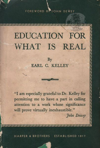 Education For What Is Real